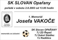 Pozvánka na 1. ročník Memoriálu Josefa Vakoče (2003)